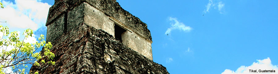 The Silk Route - World Travel: Tikal, Guatemala
