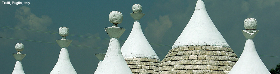 The Silk Route - World Travel: Trulli, Puglia, Italy